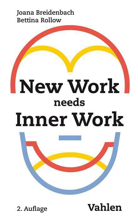 Bettina Rollow New Work Needs Inner Work
