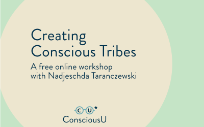Wednesday, July 15 2021: Creating Conscious Tribes // FREE Online Video Workshop