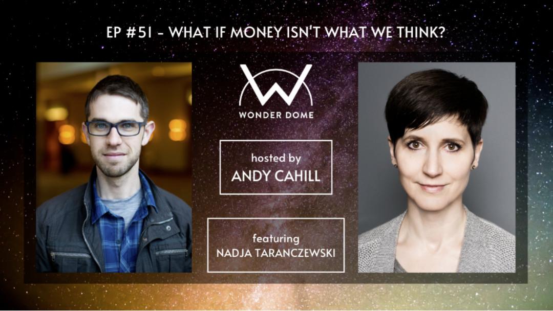 Podcast // Was, wenn Geld nicht das ist, was wir denken?