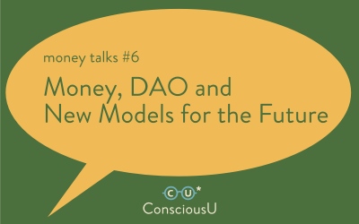 """Thursday, June 24 2021: Money Talks #6 """"Money, DAO and New Models for the Future""""// FREE Online Panel Talk"""