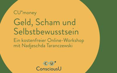 """Mittwoch, 1. September 2021: Kostenfreier Online-Workshop """"Geld, Scham & Selbstbewusstsein"""""""